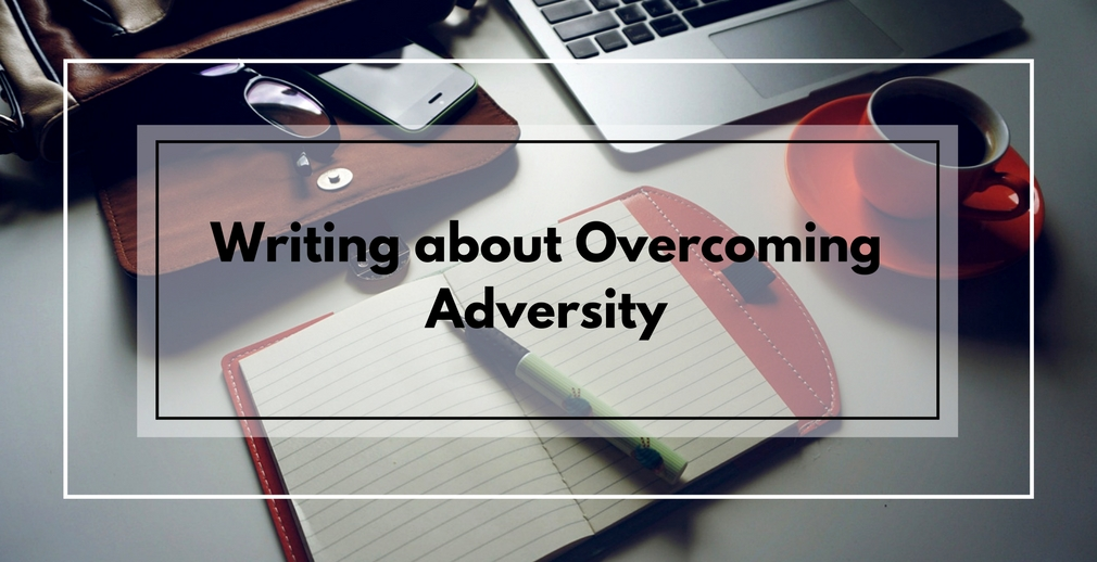 Overcoming adversity essay